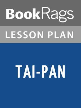 Tai-Pan Lesson Plans