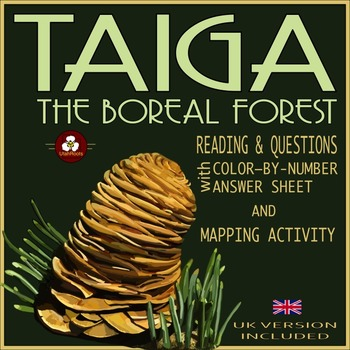 Taiga - The Boreal Forest Biome Reading, Mapping, Color-by-Number