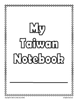 Taiwan:  Worksheets, Maps, and Journaling Pages