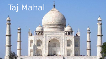 Taj Mahal - Power point - historical review facts information pictures
