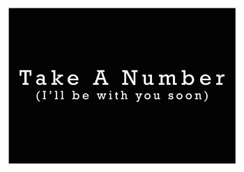 Take A Number