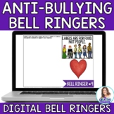 Take A Stand Against Bullying: Anti-Bullying Digital Bell Ringers