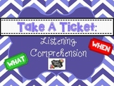 Take A Ticket Listening Comprehension