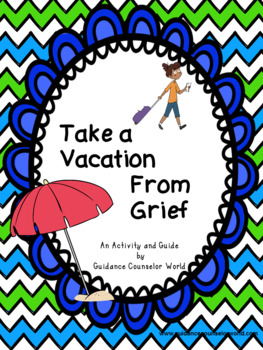 Take A Vacation From Grief Suitcase