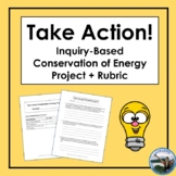 Take Action! Inquiry-Based Conservation of Energy Project + Rubric