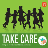 Take Care: Songs of Friendship and Social Awareness (Music CD)