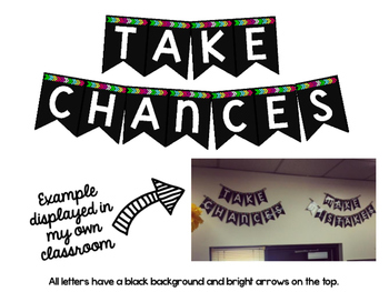 """Take Chances, Make Mistakes, Get Messy"" Banner"