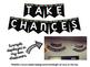 """Take Chances, Make Mistakes, Get Messy"" Banner"