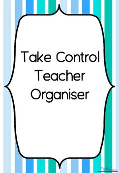Take Control Teacher Organiser Blue Stripes