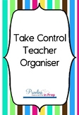 Take Control Teacher Organiser Bold Stripes
