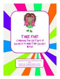 Take Five! - Combining the Six Types of Syllables to Make Two-Syllable Words