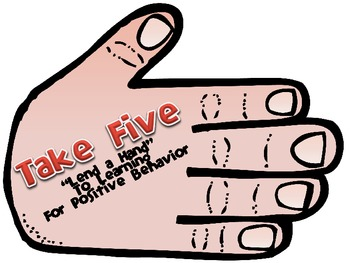 """Take Five """"Lend a Hand"""" to Learning for Positive Behavior"""