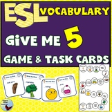 ESL Newcomer Activity Give Me Five Vocabulary Task Cards and  Game ESL EFL SPED