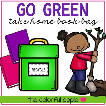 Take Home Book Bags: Go Green!