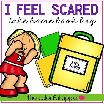 Take Home Book Bags: I Feel Scared