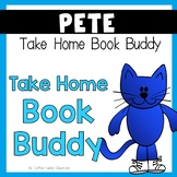 Take Home Book Buddy - Pete the Cat