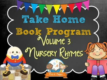 Take Home Book Program for Pre-K and Kindergarten vol. 3 Nursery Rhymes