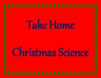 Take Home Christmas Science