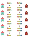 Homework Folder Labels- Leave at Home and Return to School
