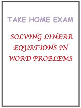 Take Home Test-Writing & Solving Linear Equations from Word Problems