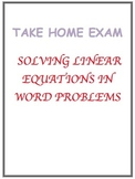 Take Home Test-Writing & Solving Linear Equations from Wor