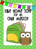 Take Home Tote for an Owl Mascot