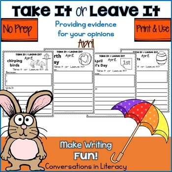 Take It or Leave It April Edition Providing Evidence in Opinion Writing