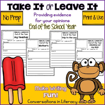 Take It or Leave It End of Year Edition Providing Evidence in Opinion Writing