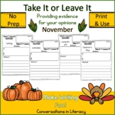November Writing Activities Take It or Leave It Opinion Writing
