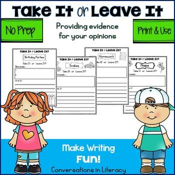 Persuasive Writing Take It or Leave It