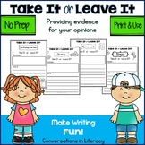 Take It or Leave It Providing Evidence in Opinion Writing