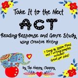 Take It to the Next ACT Reading Response and Genre Study C