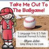Take Me Out To The Ballgame Baseball ELA & Math Activities