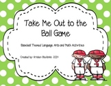 Take Me Out to the Ball Game! A Baseball Activity Packet