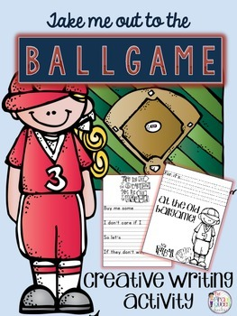 Take Me Out to the Ballgame Baseball Creative No Prep Writ
