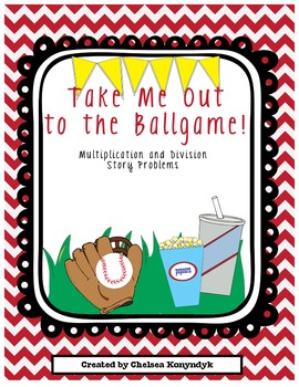 Take Me Out to the Ballgame! Multiplication and Division Story Problems