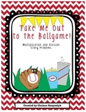 Take Me Out to the Ballgame! Multiplication and Division S