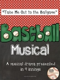 Take Me Out to the Ballgame - a Musical in 9 Innings