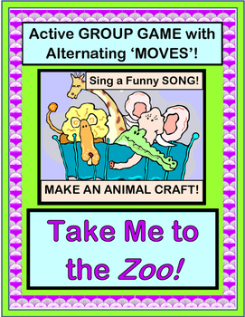 """""""Take Me To The Zoo!"""" - Group Game and Craft with Animal Action!"""