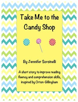 Take Me to the Candy Shop: A Short Story for Orton-Gillingham Y as a Vowel
