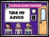 Take My Advice: A Google Slides Freebie