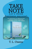 Take Note. A Guide for Business Success.