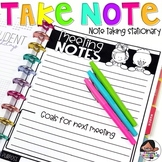 Take Note! {Note Taking Stationary}