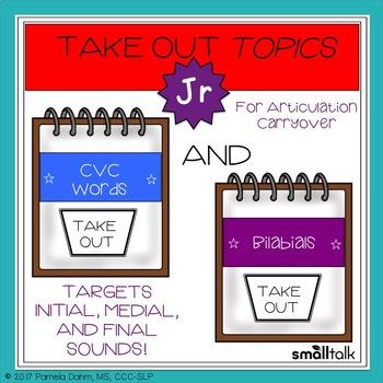 Take Out Topics Jr. CVC and Bilabials