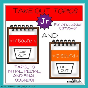 Take Out Topics Jr. K and G