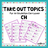 Take Out Topics for Articulation Carryover - CH