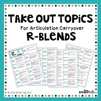 Take Out Topics for Articulation Carryover - R-Blends