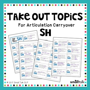 Take Out Topics for Articulation Carryover - SH