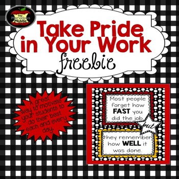 Take Pride in Your Work Poster FREEBIE