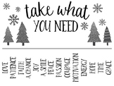 Take What You Need: Encouragement for Others